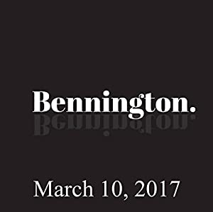 Bennington, March 10, 2017 Radio/TV Program