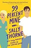 99% Mine (English Edition)