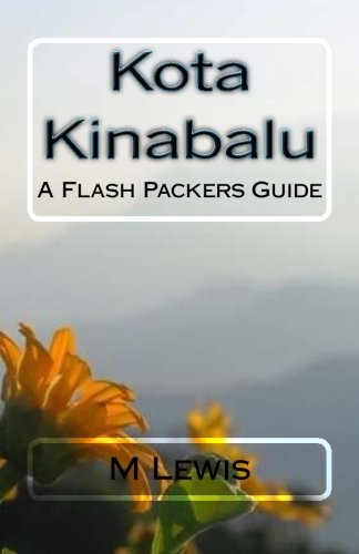 Kota Kinabalu: A Flash Packers Guide