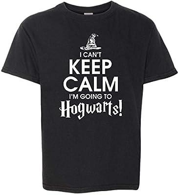 ' I Can't Keep Calm I'm Going To Hogwarts ' Funny Harry Potter Fandom T-Shirt