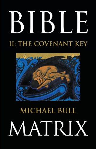 Bible Matrix II: The Covenant Key