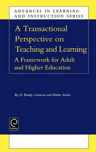 A Transactional Perspective on Teaching and Learning (Advances in Learning and Instruction) (Advances in Learning and Instruction Series)