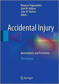 Accidental Injury: Biomechanics and Prevention
