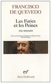 Les furies et les peines : 102 sonnets par Francisco de Quevedo