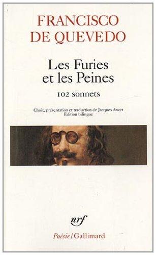 Les Furies et les Peines: Cent deux sonnets (Poésie) (Francés) Libro de bolsillo – 5 ene 2011 Francisco de Quevedo Jacques Ancet Gallimard 2070435962