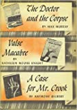 img - for The Doctor and the Corpse, Valse Macabre, and a Case for Mrs. Brook book / textbook / text book