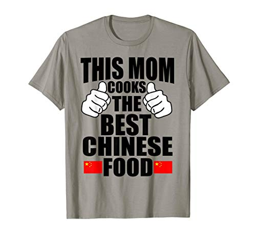 Storecastle: This Mom Cooks The Best Chinese Food T-Shirt