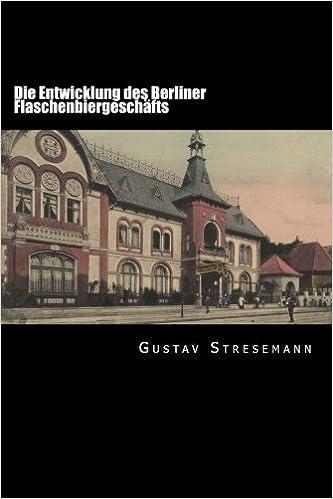 Book Die Entwicklung des Berliner Flaschenbiergeschäfts: Dissertation