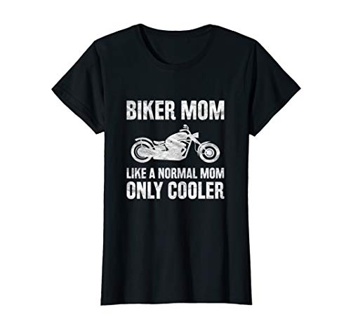 (Womens Biker Mommy Mother Shirt Like Normal Mama But)