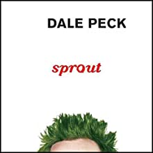 Sprout  Audiobook by Dale Peck Narrated by Ted Coluca Jr.