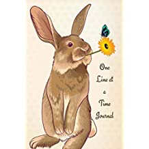 One Line at a Time Journal: Taffy the Bunny Rabbit Diary 6 x 9 Planner for Keeping Notes, Sketching, Doodles and Writing for Women, Girls and Teens
