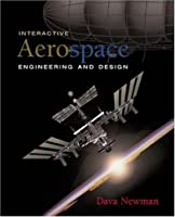 Interactive Aerospace Engineering and Design with CD-ROM
