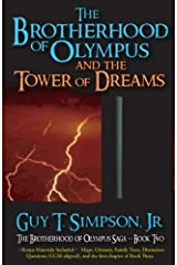 The Brotherhood of Olympus and the Tower of Dreams (The Brotherhood of Olympus Saga) (Volume 2) Paperback