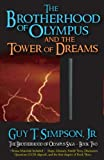 The Brotherhood of Olympus and the Tower of Dreams (The Brotherhood of Olympus Saga) (Volume 2)