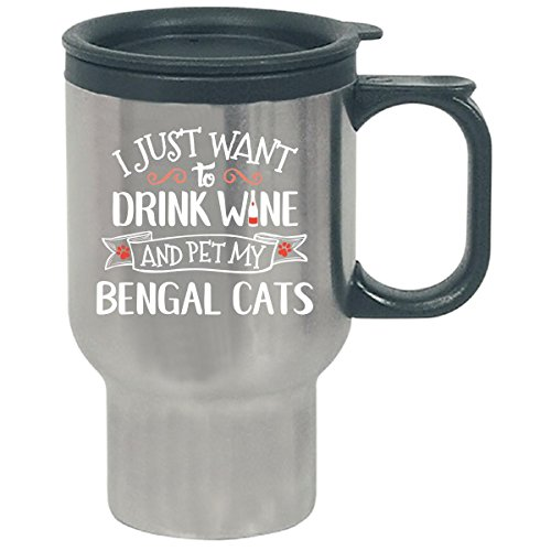 Drink Wine And Pet My Bengal Cats Cat Lover Gift - Travel Mug