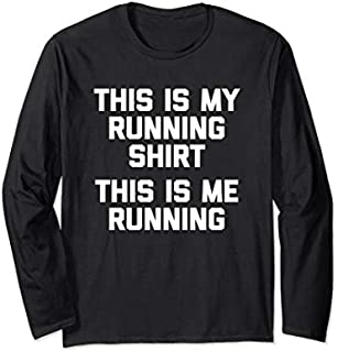 This Is My Running , This Is Me Running  funny Long Sleeve T-shirt | Size S - 5XL