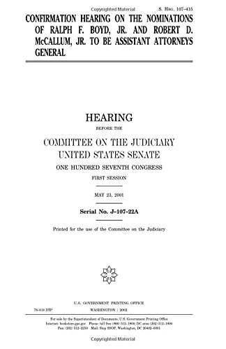 Read Online Confirmation hearing on the nominations of Ralph F. Boyd, Jr. and Robert D. McCallum, Jr. to be assistant attorneys general pdf