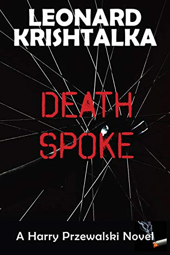 Death Spoke (A Harry Przewalski Novel Book 2) by [Krishtalka, Leonard]
