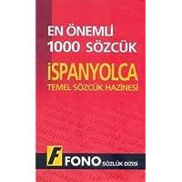 EN ÖNEMLİ 1000 SÖZCÜK İSPANYOLCA TEMEL SÖZLÜK