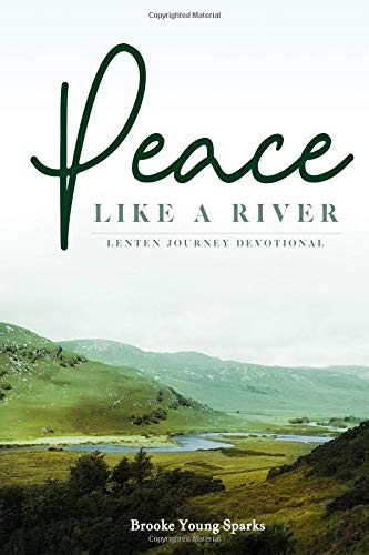 Pdf Bibles Peace Like A River: A Lenten Journey Devotional