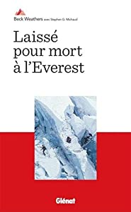 vignette de 'Laissé pour mort à l'Everest (Beck Weathers)'