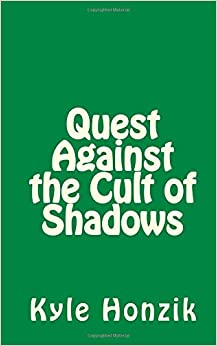 Quest Against the Cult of Shadows: Volume 2 (Quest World)