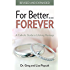 For Better FOREVER, Revised and Expanded: A Catholic Guide to Lifelong Marriage
