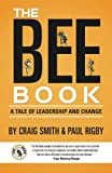 The Bee Book: A Tale of Leadership and Change