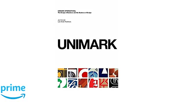 Unimark International: The Design of Business and the Business of Design: Amazon.es: Janet Conradi: Libros en idiomas extranjeros