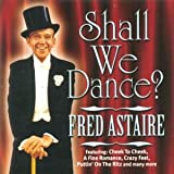 Shall We Dance By Fred Astaire,Warzone (2003-07-21)