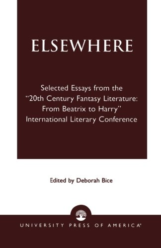 Books : Elsewhere: Selected Essays from the '20th Century Fantasy Literature: From Beatrix to Harry' International Literary Conference