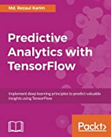 Predictive Analytics with TensorFlow Front Cover