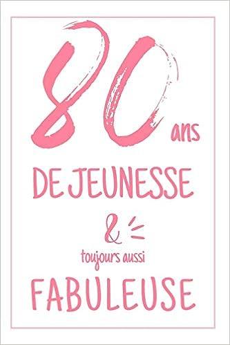 Idée Cadeau 80 Ans Anniversaire 80 Ans: CarDe Notes Pour Elle, Une Idée Cadeau