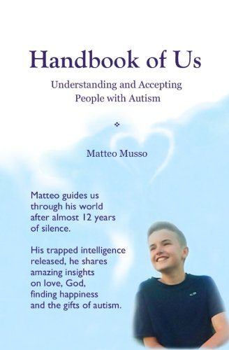 Handbook of Us: Understanding and Accepting People with Autism