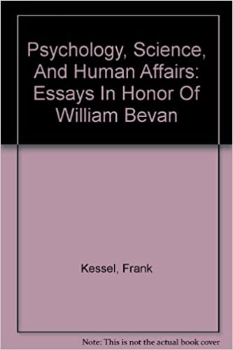Psychology, Science, And Human Affairs: Essays In Honor Of William Bevan