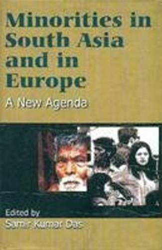 Download Minorities in Europe and South Asia: A New Agenda ebook