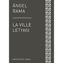 La ville lettrée: Un essai engagé (French Edition)