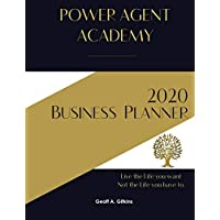 POWER AGENT ACADEMY 2020 Business Planner: Real Estate Sales Business Planner 2020
