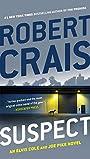 Suspect (An Elvis Cole and Joe Pike Novel)