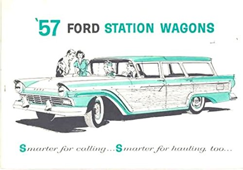 Brochure Etc - 1957 FORD STATION WAGONS FACTORY DEALERSHIPS SALES BROCHURE - ADVERTISEMENT - Includes Features, Engines, Transmission, Colors, Upholstery etc.