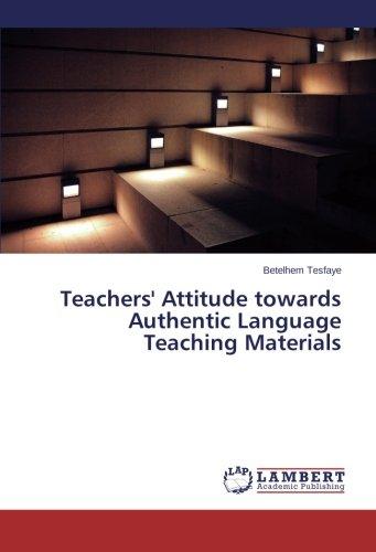 Teachers' Attitude towards Authentic Language Teaching Materials