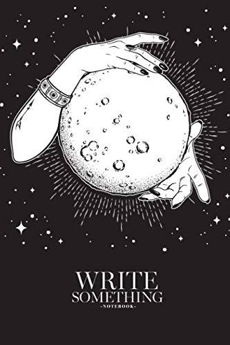 Notebook - Write something: Hands of fortune teller notebook, Daily Journal, Composition Book Journal, College Ruled Paper, 6 x 9 inches (100sheets) ()