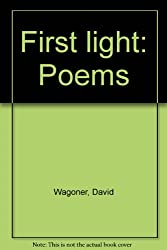 First light: Poems