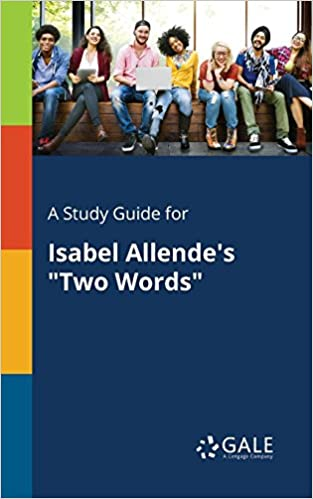 Amazoncom A Study Guide For Isabel Allendes Two Words