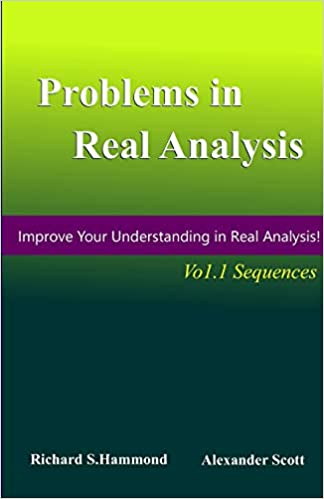 Amazon com: Problems in Real Analysis, Vol 1: Real Sequences