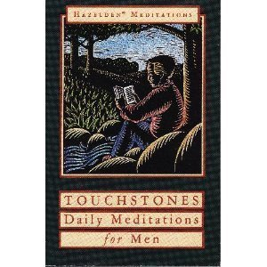 Touchstones: A Book of Daily Meditations for Men (Hazelden meditation series) by Hazelden Foundation (1992-01-01)