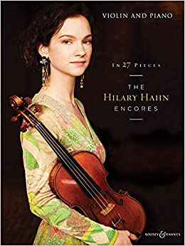 Amazon com: In 27 Pieces: The Hilary Hahn Encores: Violin and Piano