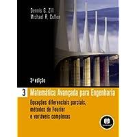 Matemática Avançada Para Engenharia - Volume 3