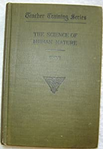Hardcover The Science of Human Nature. A Pyschology for Beginners. Book