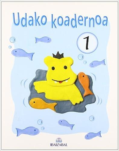 Descargar libros electrónicos gratis en portugues Udako Koadernoa 1: Kometa Ibiltari Proiektua en español PDF